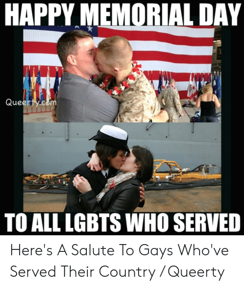 https://s3.amazonaws.com/uploads.bmxmuseum.com/user-images/37048/happy-memorial-day-ue-to-all-lgbts-who-served-heres-5050460560b50cbd07.png