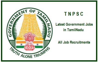 Recruitment at Tamil Nadu PSC (TNPSC) Vacancy for Junior Assistant, Field Surveyor, Typist, Steno-Typist and Various Job Posts – Last Date 08 September