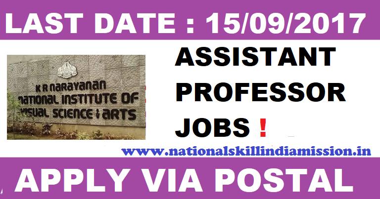 Assistant Professor Vacancies in Kerala-K.R.Narayanan National Institute of Visual Science & Arts of Visual Science & Arts Recruitment 2017-Apply before 15 september 2017