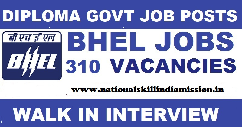 Walk In Interview For Diploma Holders-BHEL Recruitment 2017-310 Technician Apprentices