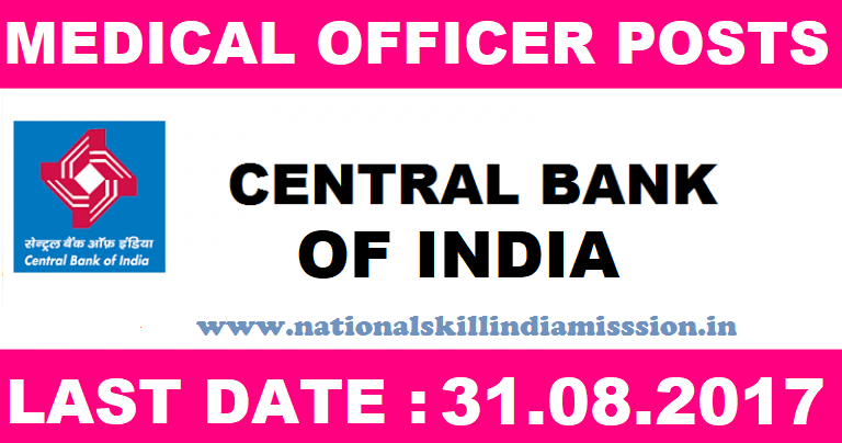 Bank of India recruitment for Medical Consultant /Doctor Job Posts on Contractual Basis-Apply Before 31 August 2017