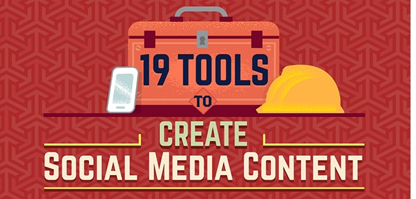 Tools to Create Social Media Content