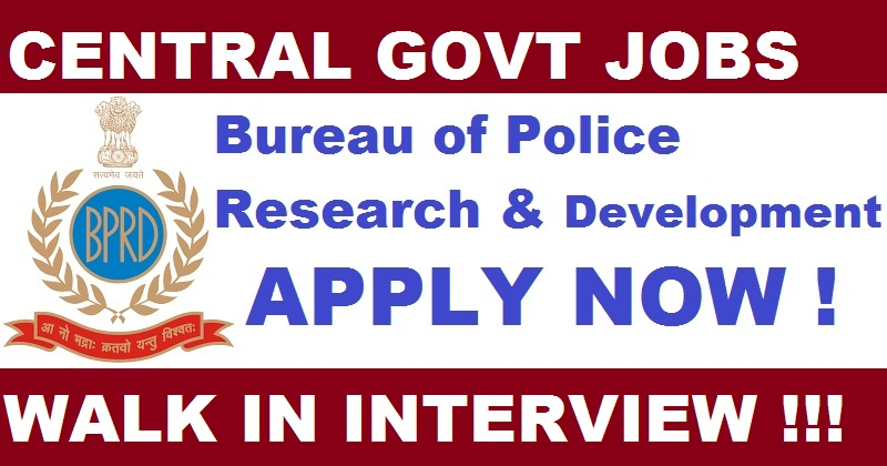 Bureau of Police Research and Development - BPR&D Recruitment - 40 Scientific Officer, Instructor & Various Vacancy - Walk-In-Interview 18 December 2017