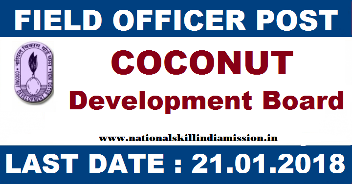 Coconut Development Board Limited - Recruitment - 05 Deputy Director & Field Officer - Apply Before 21 January 2018