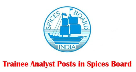 Spices Board Institute - Recruitment - 04 Trainee Analyst - Walk-in-Interview 24 January 2018