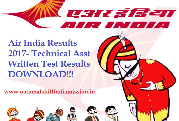 Air India Results 2017 – Technical Asst Written Test Results
