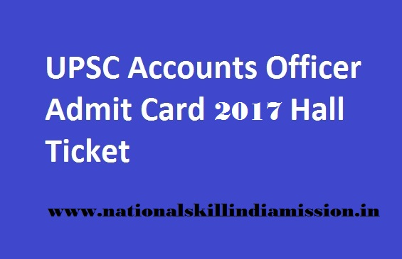 UPSC – Enforcement/ Accounts Officer Exam - Admit Card 2017
