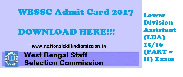 WBSSC Admit Card 2017 – Lower Division Asst Exam Call Letter: DOWNLOAD