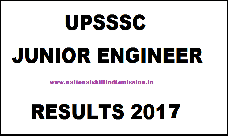 UPSSSC – Junior Engineer Written Test Results 2017