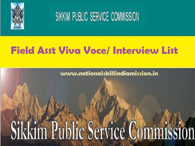 Sikkim PSC Results 2017 – Field Asst Viva Voce/ Interview List RELEASED!!!