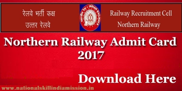RRC Northern Railway – Group C & D Online Written Exam Admit Card 2017