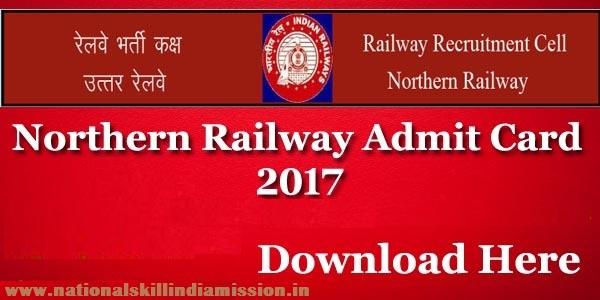 RRC Northern Railway – Group C & D Online Written Exam Admit Card 2017
