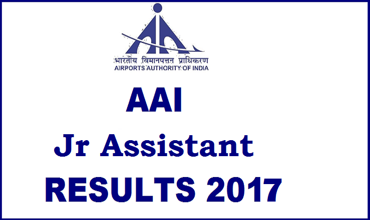 AAI – Junior Assistant Online Test Results 2017