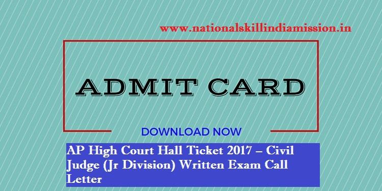 AP High Court Hall Ticket 2017 – Civil Judge (Jr Division) Written Exam ADMIT CARD DOWNLOAD!!!