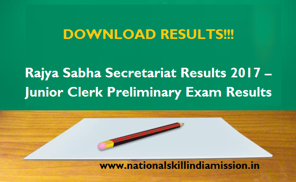 Rajya Sabha Secretariat Results 2017 – Junior Clerk Preliminary Exam Results