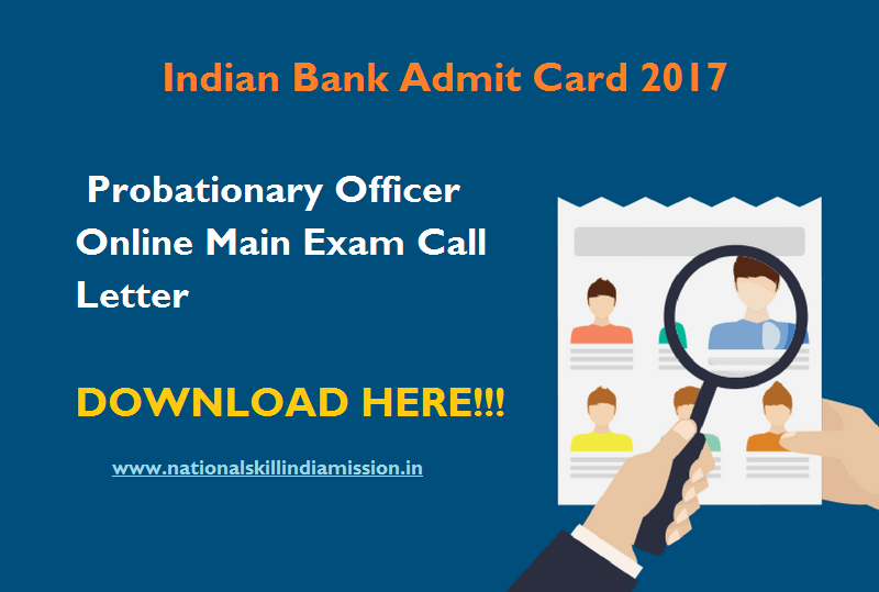 Indian Bank Admit Card 2017 – Probationary Officer Online Main Exam Call Letter