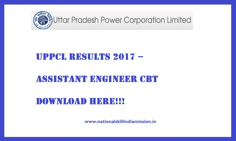 UPPCL Results 2017 – Assistant Engineer CBT RESULTS PUBLISHED-DOWNLOAD HERE!!!