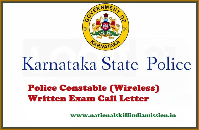 Karnataka State Police Admit Card 2017 – Police Constable (Wireless) (Men and Women) Written Exam Call Letter Issued