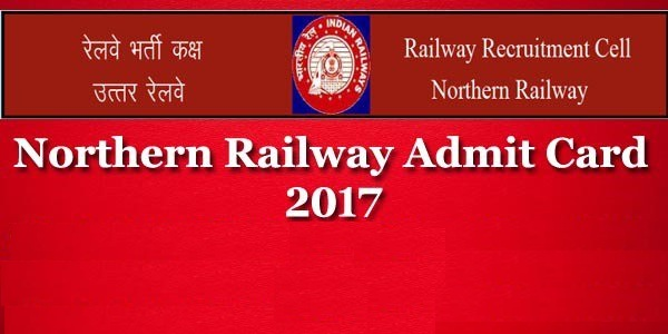 RRC Northern Railway Admit Card 2017 – Cultural Quota Posts Proficiency Test Admit card Released!!!