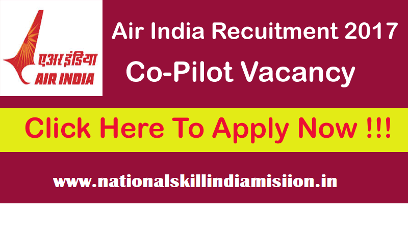 10/+2 Jobs-Air India Air Transport Services Limited-Air India Recruitment-Co-Pilot-21 Vacancies-Last date 11 January 2018