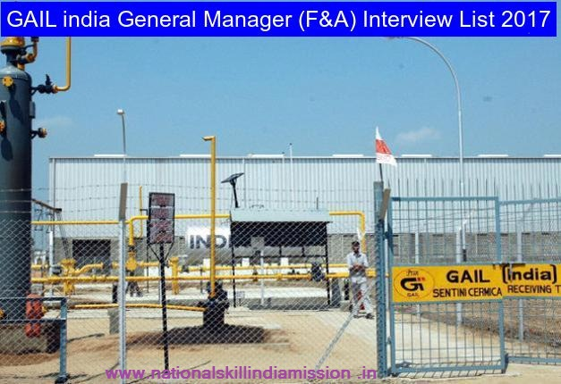 GAIL India – General Manager (F&A) Interview 2017-Result Published