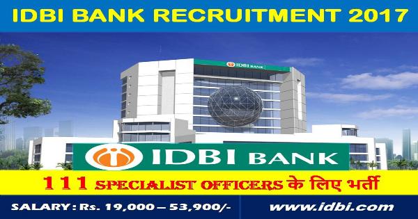 IDBI Bank Ltd-Recruitment-Graduate Jobs-Deputy General Manager, Assistant General Manager & Manager-111 Vacancies-Apply Online-Last Date 20 February 2017