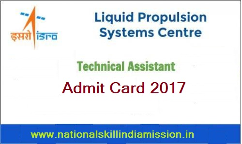LPSC– Technical Asst(Electronics) Skill Test-Admit Card 2017 Released