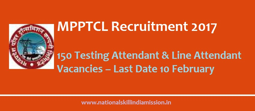 10th PASS/ITI JOBS-MP Power Transmission Co. Ltd-recruitment-150  vacancies-Testing Attendant/Line Attendant-Pay Scale : Rs.13000/- Apply Now-Last Date 10 February 2017