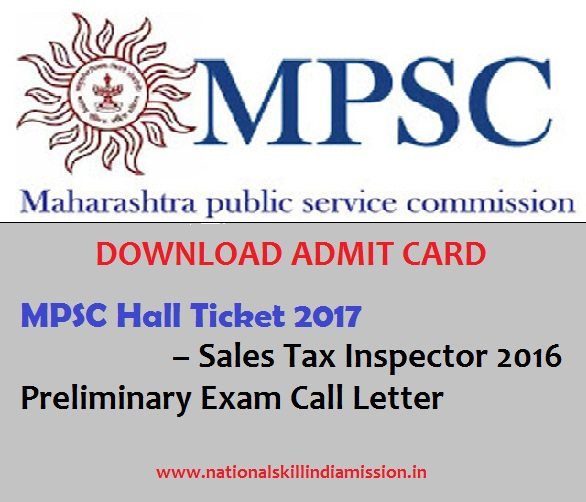 MPSC Hall Ticket 2017 – Sales Tax Inspector 2016 Preliminary Exam ADMIT CARD DOWNLOAD!!!