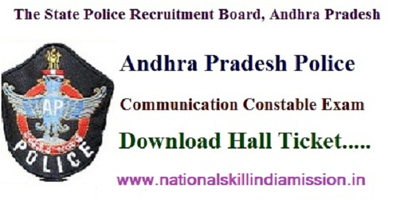 AP Police – PC Communications (Men & Women) Final Written Test  Hall Ticket 2017