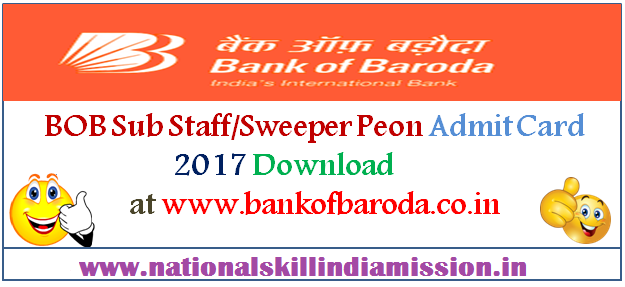 Bank of Baroda – Full Time Sweeper cum Peon & Peon PET Admit Card 2017