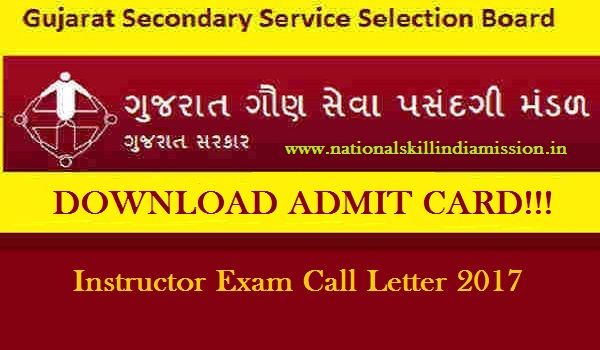 GSSSB Call Letter 2017 – Instructor Exam Call Letter RELEASED