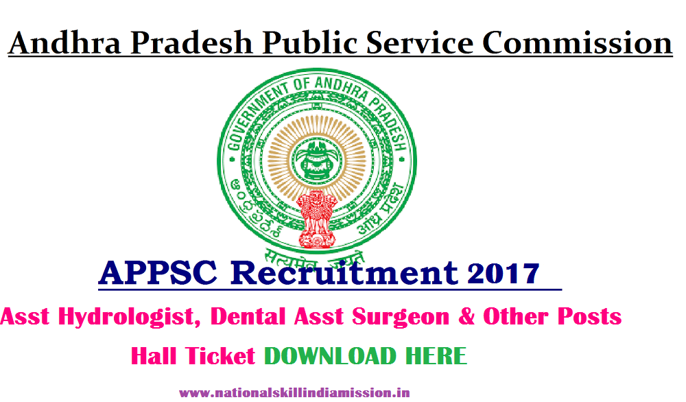 APPSC – Asst Hydrologist, Dental Asst Surgeon & Other Posts Exam Hall Ticket 2017