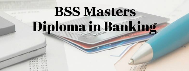 BSS Master Diploma in Banking