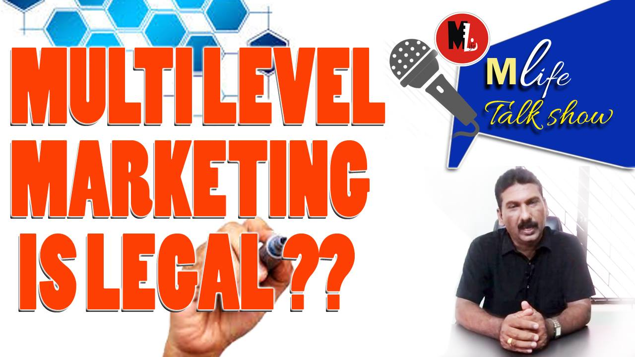 IS MULTI LEVEL MARKETING IS LEGAL ?