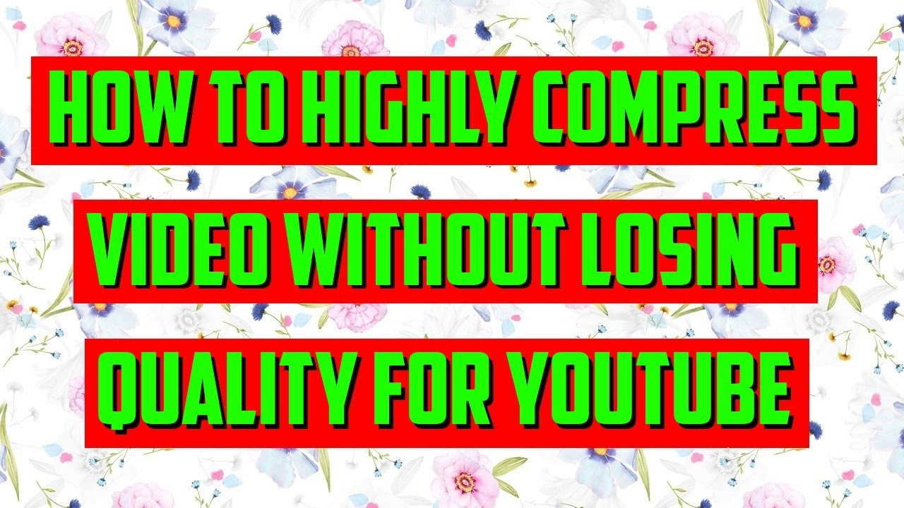 Best 3 Free video compression software to Reduce video file Size