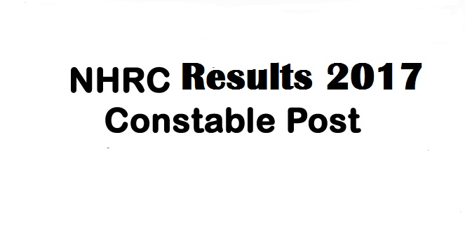 NHRC Result 2017 – Consultant (Proceedings) Interview List Released!!!