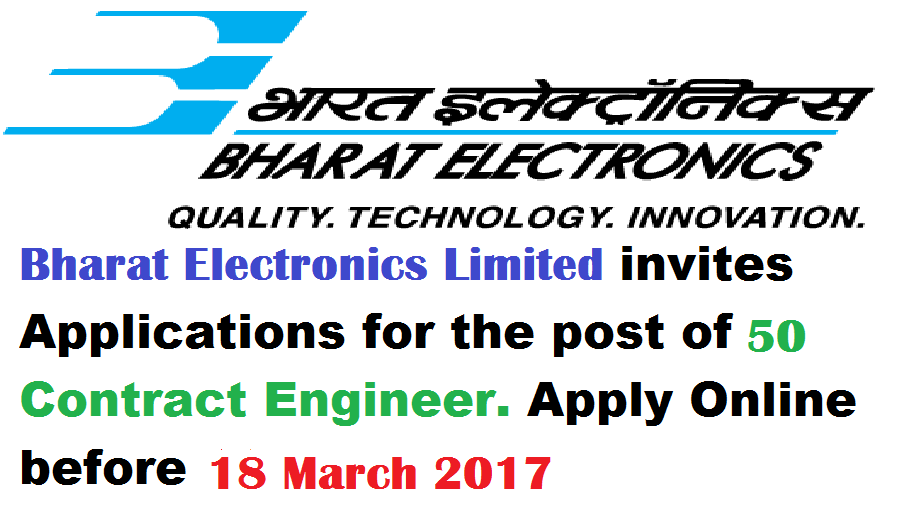 Walk-in-Interview-BEL Recruitment-Bharat Electronics Limited-Contract Engineer-50 Vacancies-Dated 18 March 2017