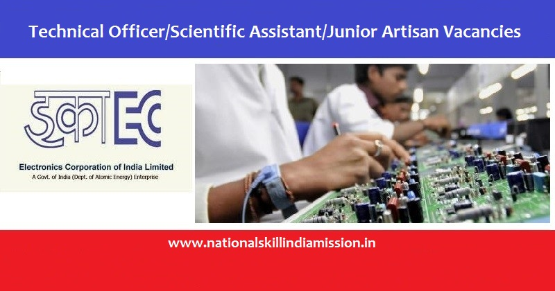 ECIL Recruitment-Electronics Corporation of India Limited-Technical Officer/Scientific Assistant /Junior Artisan-09 Posts-Walk-in-Interview-20 March 2017