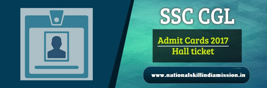 SSC Admit Card 2017 – CGL (Tier-III) 2016 Exam Call Letter Issued!!!