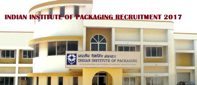 IIP Recruitment-Indian Institute of Packaging-Professor, Associate Professor, Assistant Professor-05 Vacancies-Last date 20 March 2017