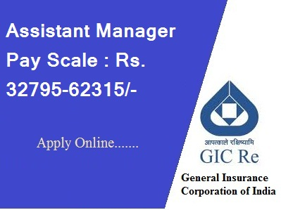 General Insurance Corporation of India-Recruitment-33 Vacancies-Assistant Manager (Scale -I)-Pay Scale : Rs. 32795-62315/-Apply Online-Last Date 27 March 2017