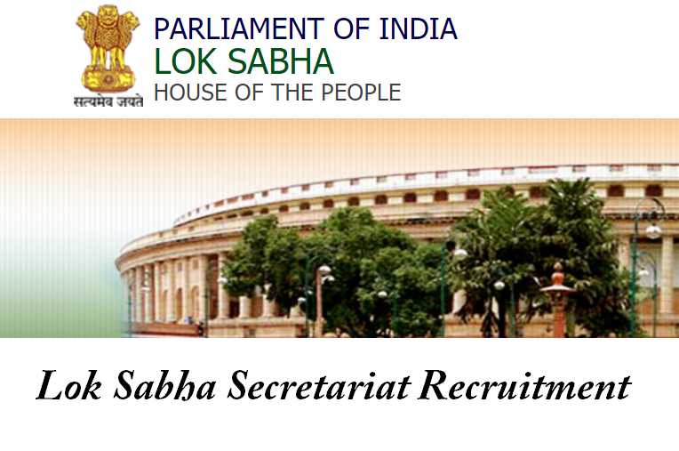 Lok Sabha Secretariat-Recruitment-28 Vacancies-Housekeeper/Farrash-Pay Scale : Rs. 5200-20200/-Apply Now-Last Date 27 March 2017