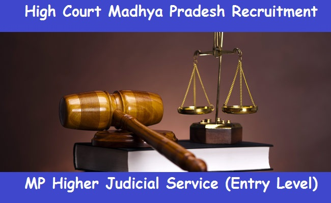 High Court Madhya Pradesh-Recruitment-42 Vacancies-Pay Scale : Rs.51550-63070/-MP Higher Judicial Service (Entry Level)-Apply Online-Last Date 13 April 2017