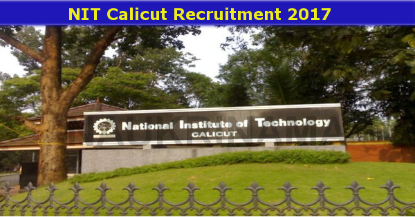 National Institute of Technology - NIT Calicut - Temporary basis - 02 Technical Staff - Walk-in-Interview - 10 November 2017
