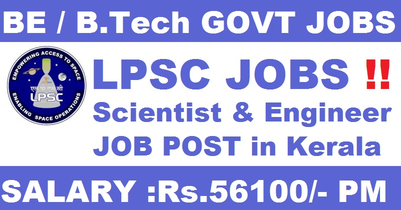 Liquid Propulsion Systems Centre - LPSC Recruitment - 17 Scientist/ Engineer - Apply Online - Last Date 27 November 2017