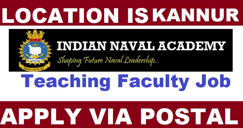 Indian Naval Academy Kannur Recruitment - ASST PROFESSOR - Apply Offline - Click here For Details