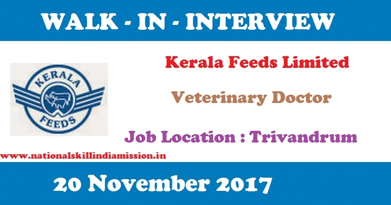 Kerala Feeds Limited - Recruitment - Veterinary Doctor - contract basis - Walk-In-Interview on 20 November 2017