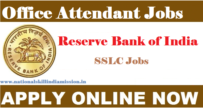 Reserve Bank of India - RBI Recruitment - SSLC Jobs - 526  Office Attendant  - Apply Online - Last Date 7 December 2017