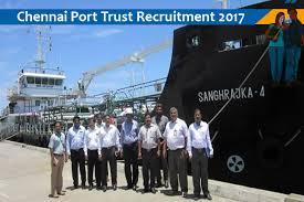 Civil Engineer Jobs - Chennai Port Trust - Recruitment -  Chief Engineer - Apply before 21 December 2017